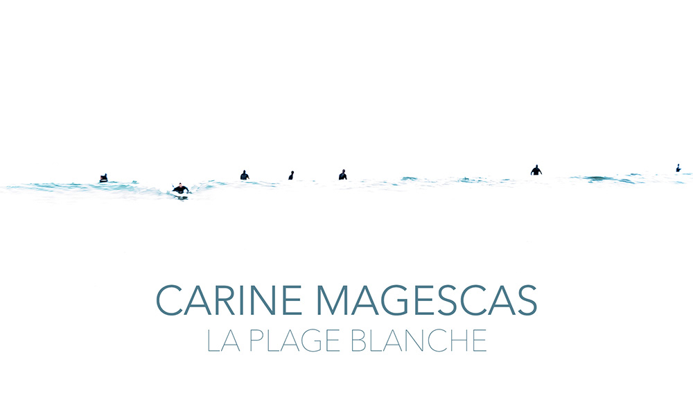 LA PLAGE BLANCHE EXHIBITION by Carine